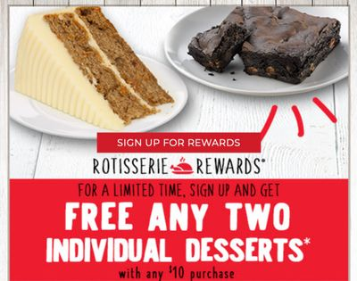 Get Two Individual Desserts Free with a $10+ Purchase when You Sign Up for Rotisserie Rewards at Boston Market (Limited Time Only)