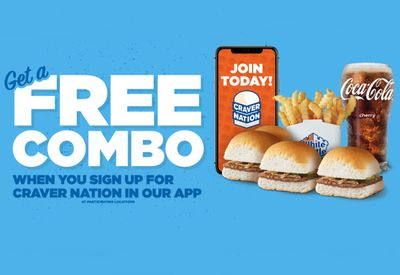 Newly Sign Up for Craver Nation Using the White Castle App and Get a Free Combo