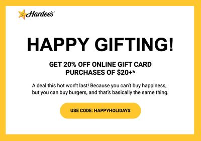 Spend $20 or More on Online Gift Cards at Hardee's and Receive 20% Off