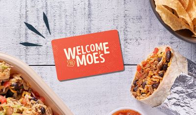 Spend $25 on Gift Cards Online and Receive $5 in Moe Rewards at Moe's Southwest Grill