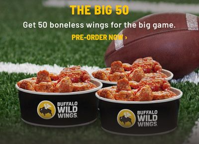 """You Can Now Pre-order """"The Big 50"""" for Game Day at Buffalo Wild Wings with 50 Boneless or Traditional Chicken Wings"""