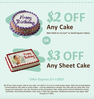 Through to March 11 Enjoy $2 Off a Carvel Cake or $3 Off a Carvel Sheet Cake with a New Coupon