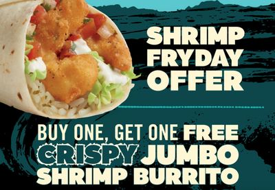 February 26 Only: Buy 1 Crispy Jumbo Shrimp Burrito and Get 1 for Free with at Del Taco (In-app Only)