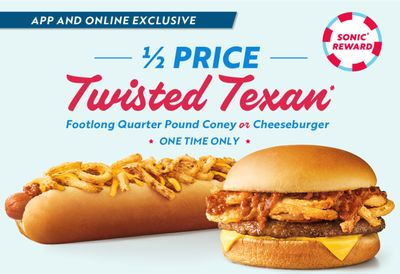 Download the SONIC App and Get a Half Priced Twisted Texan!