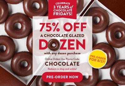 On August 27 Receive 75% Off Krispy Kreme's Chocolate Dozen When You Buy 1 Dozen at Full Price