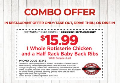 For $15.99 Receive a Half Rack of Baby Back Ribs and a Whole Chicken In-restaurant with a New Boston Market Coupon