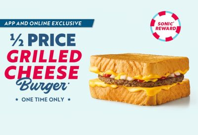 Sonic is Now Offering 50% Off the New Grilled Cheese Burger In-app or Online (One Time Only)