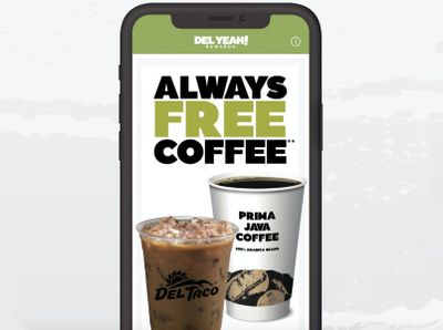 Del Taco Launches New Del Yeah! Rewards and Offers a Free Daily Coffee with Purchase to Members